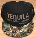Tequila because it's Mexico somewhere Flatbill trucker hat