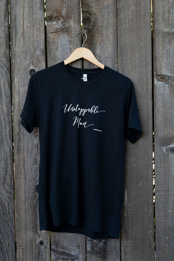 Unstoppable Mom | T-shirt
