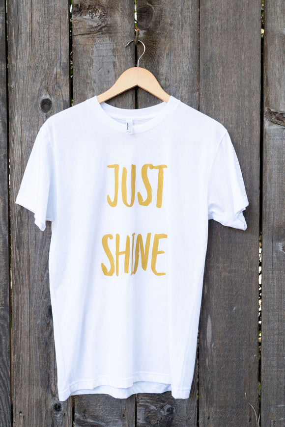 JUST SHINE| T-Shirt