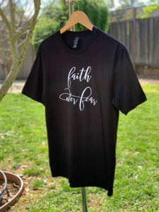 Faith Over Fear #3 | T-Shirt