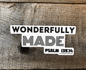 Wonderfully Made - Psalm 139:14 | Sticker