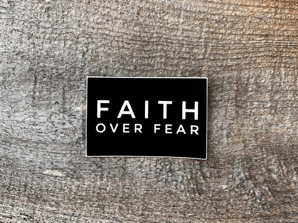 Faith Over Fear | Sticker