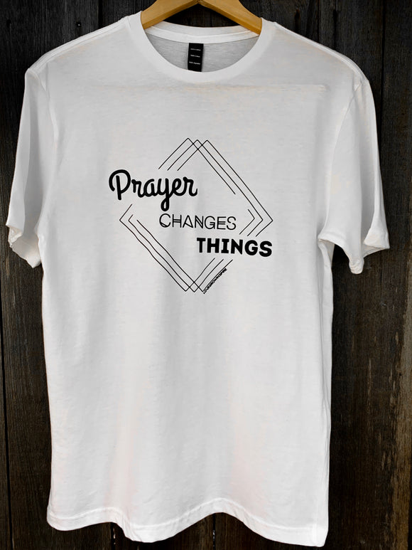 Prayer Changes Things| T-Shirt