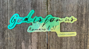 God Is For Us Romans 8:31 | Sticker