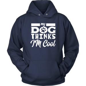 Dog Thinks Hoodie-Unisex