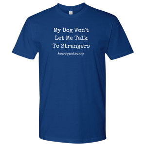 Sorry Not Sorry Men's Shirt - M&W CANINE SHOP