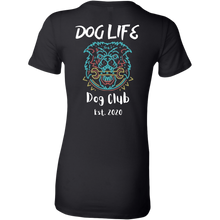 Load image into Gallery viewer, Dog Life Club Women's Shirt