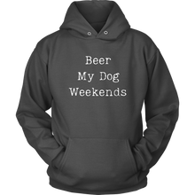 Load image into Gallery viewer, Weekends Hoodie - M&W CANINE SHOP