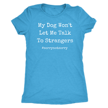 Load image into Gallery viewer, Not Sorry Women's Shirt - M&W CANINE SHOP