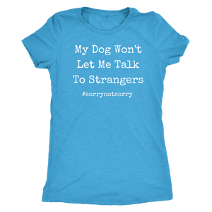Not Sorry Women's Shirt - M&W CANINE SHOP