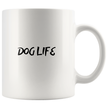 Load image into Gallery viewer, Dog Life Mug - M&W CANINE SHOP