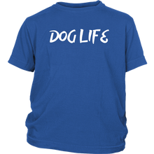 Load image into Gallery viewer, Dog Life Kids Shirt