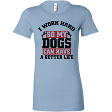 Load image into Gallery viewer, I Work Hard Women's Shirt