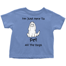 Load image into Gallery viewer, Pet The Dogs Toddler Shirt - M&W CANINE SHOP