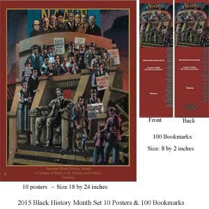 Item# B15SET Black History Month SET 10 Posters & 100 Bookmarks A Century of Black Life,