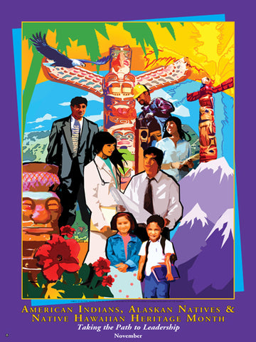 Item # AI09 American Indians, Alaska Natives & Native Hawaiians Heritage Month Poster .(GSA)