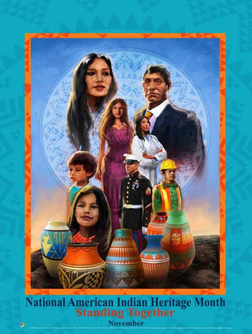 Item# Ai17 New 2017 American Indian Heritage Month Poster - Standing Together .. (GSA)