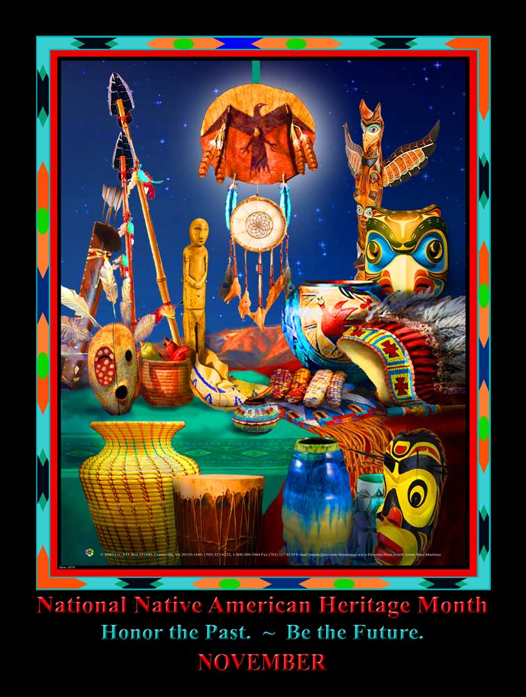 "Item# Ai18 New  (18x24"") National Native American Heritage Month Poster - Honor the Past - Be the Future .. GSA -  DiversityStore.Com®"