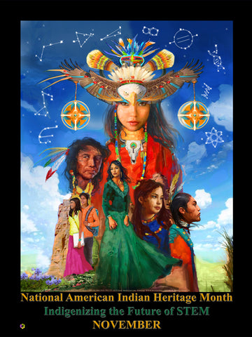 "Item# Ai19 New  (18x24"") National Native American Heritage Month Poster - Indigenizing the Future of STEM .. GSA"
