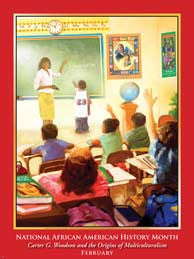 Item # B082 African American History Month Carter G Woodson and The Origins of Multiculturalism  .(GSA) -  DiversityStore.Com®
