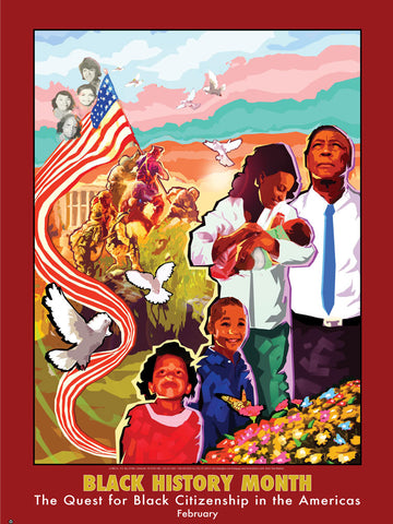 Item# B092 Black History Month The Quest for Black Citizenship in the Americas Poster (GSA) -  DiversityStore.Com®