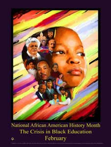 "Item# B17A24x36 African American Month (Custom Made 24x36"") The Crisis in Black Education (OM) -  DiversityStore.Com®"