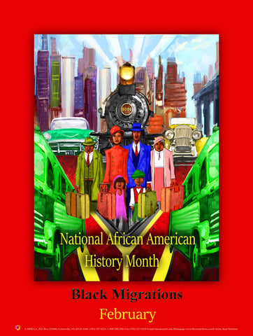 "Item# B19A24x36 2019 African American History Month (Custom Made size 24x36"") Black Migrations (OM) -  DiversityStore.Com®"