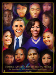 "2021 NEW! Item# B21A (18x24"") National African American History Month Theme: The Black Family:  Representation, Identity, and Diversity.  (GSA)"