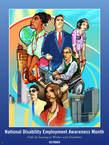 Item# D11 Disability Employment Awareness Month Poster Profit by Investing in Workers...(GSA) -  DiversityStore.Com®