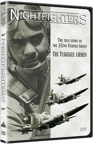 NIGHTFIGHTERS The True Story of the 332nd Fighter Group - The Tuskegee Airmen ..OM -  DiversityStore.Com®