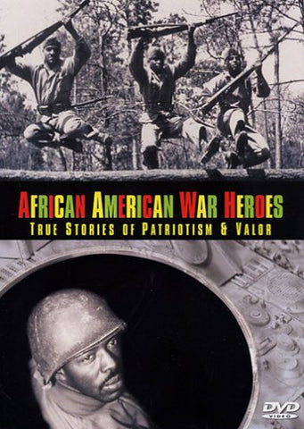 Item: DVD805 African American War Heroes - True Stories of Patriotism and Valor DVD... OM