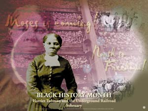Item#  BT Black History Month  Harriet Tubman and the Underground Railroad Poster (GSA)