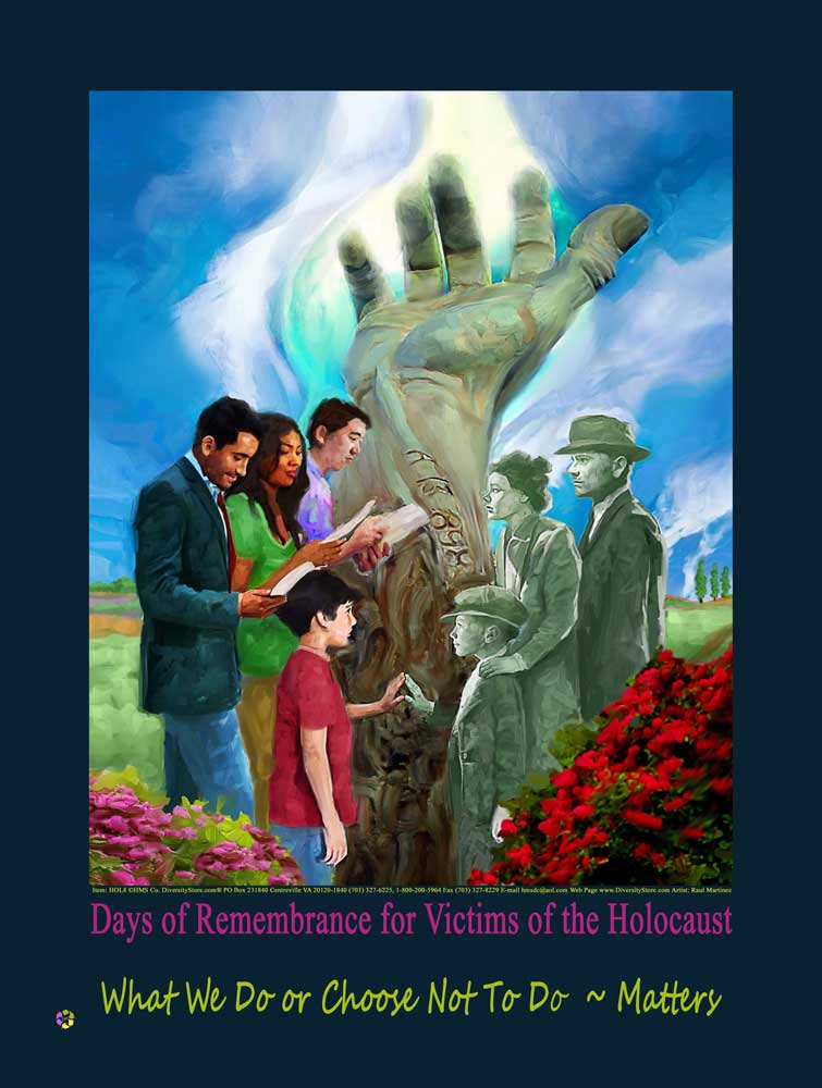 "Item# HOL8 (18x24"")  Days of Remembrance of Victims of the Holocaust  What We Do ..  Poster  .. GSA -  DiversityStore.Com®"