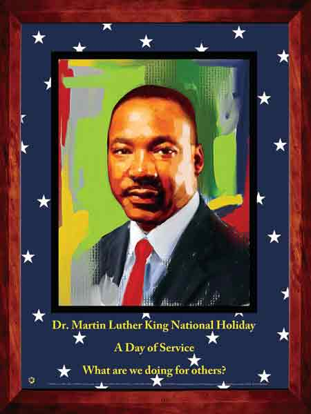 Item# MLK15 Dr. Martin Luther King, Jr. National Holiday - What are we doing for others? (GSA)