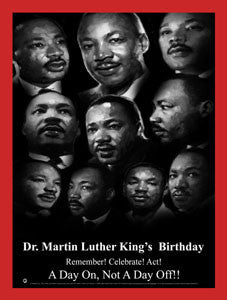 Item#  MLK16v2 MLK -Dr. Martin Luther King's Birthday - Remember! Celebrate! Act!(GSA) -  DiversityStore.Com®
