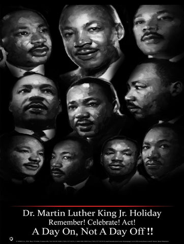 Item# MLK1624x36 Custom Made Remember! Celebrate! Act! MLK16 24x36