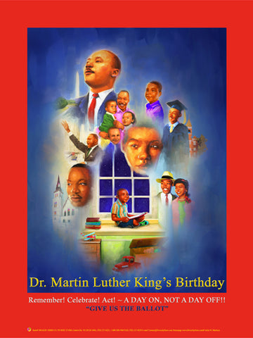 "New 2020 Item#  MLK20 (18x24"") - Dr. Martin Luther King's Birthday - Give Us the Ballot ...GSA -  DiversityStore.Com®"