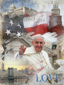 Pope Francis Commemorative Peace, Hope, Love Custom Made Poster English Version- OM -  DiversityStore.Com®