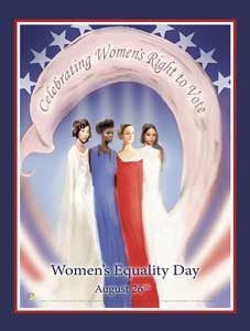 "Item# WED1524X36 (Custom Made 24x36"") 2015 Women's Equality Day Poster - $49.95..OM -  DiversityStore.Com®"