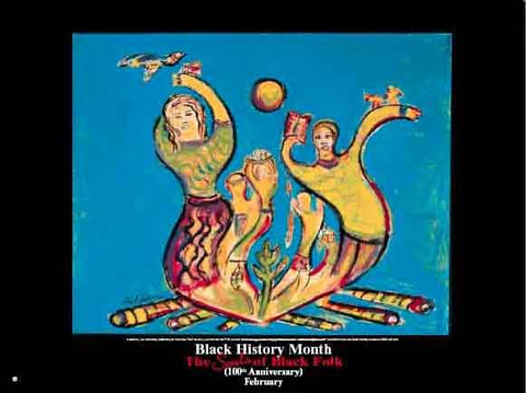 Item# B03A Black History Month The Souls of Black Folk - Artistic (GSA) -  DiversityStore.Com®