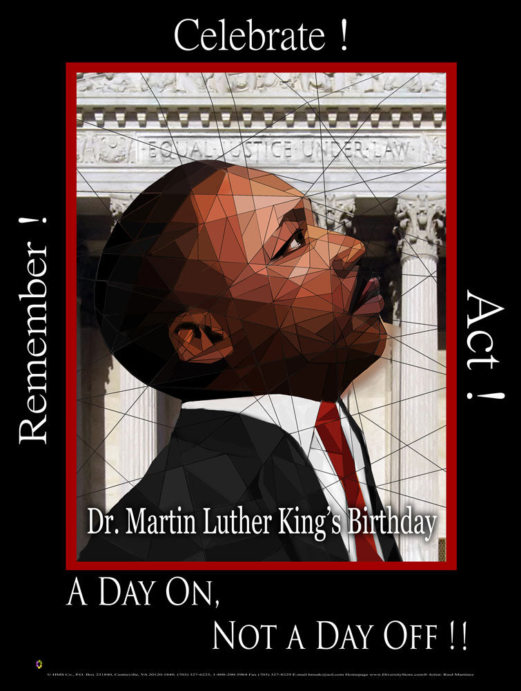 Item# MLK17 2017 MLK -Dr. Martin Luther King's Birthday - Remember! Celebrate! Act!(GSA) -  DiversityStore.Com®