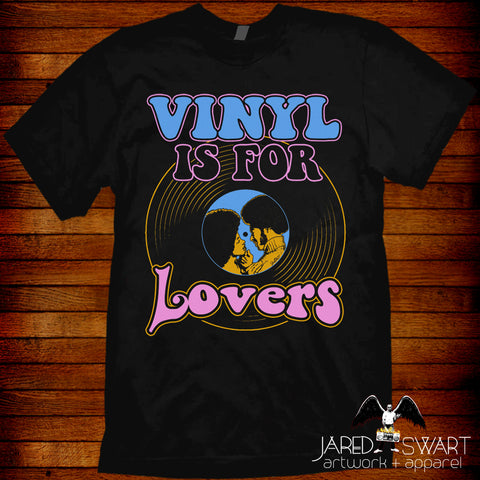 Vinyl is for Lovers T-shirt
