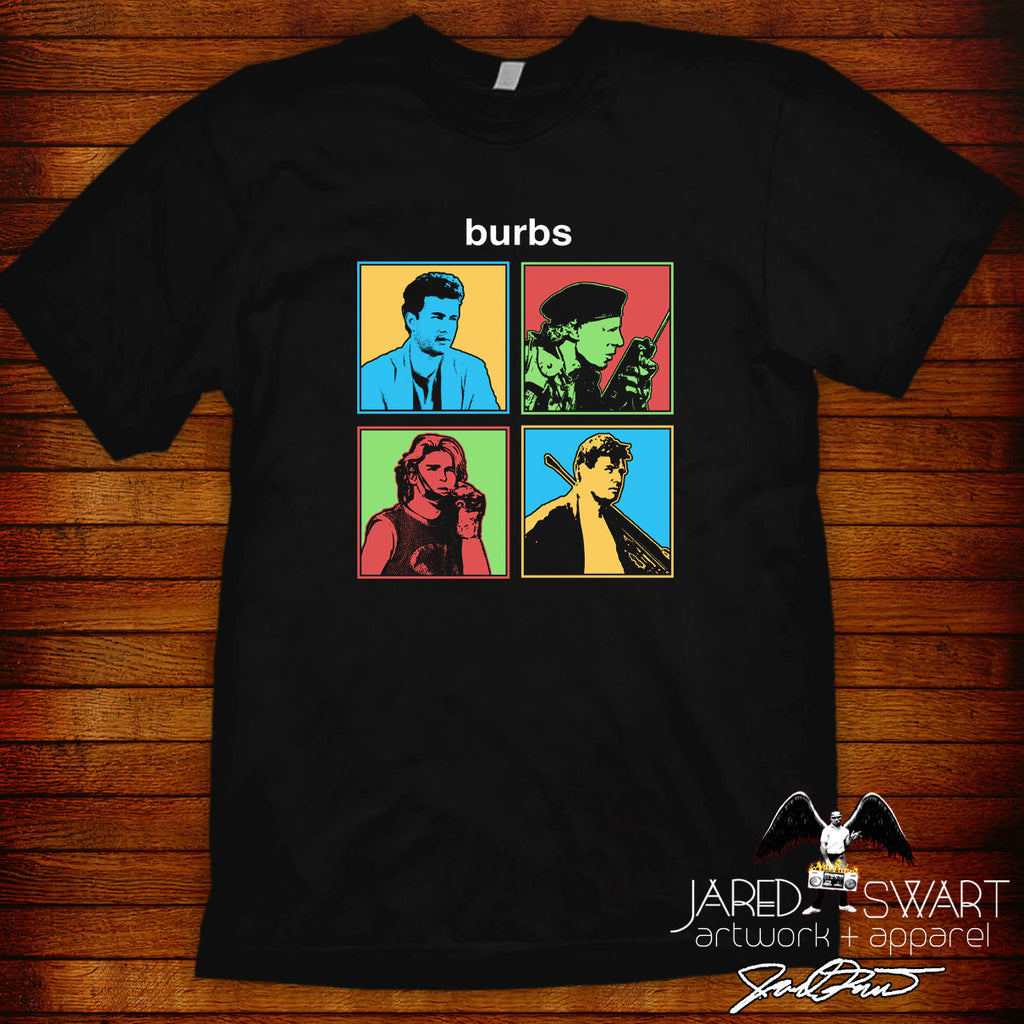 Burbs Pop Art edition 2 Designer Tee