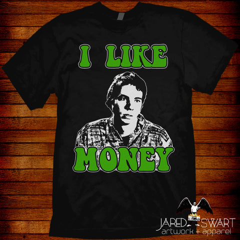 "Idiocracy T-shirt ""I Like Money"""