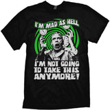 I'm Mad as Hell T-shirt