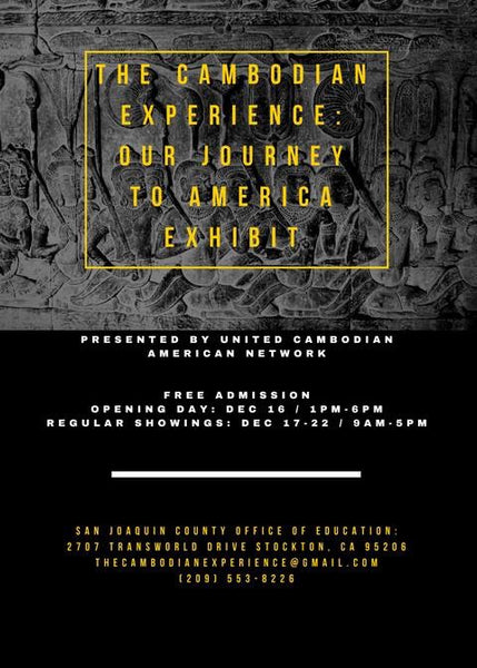 The Cambodian Experience Exhibit: Our Journey to America