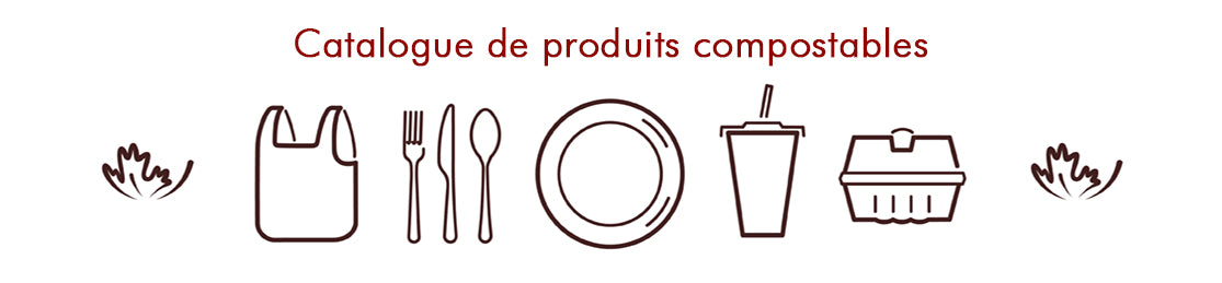 Catalogue produits compostables