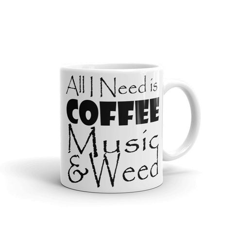 303zTreez Coffee Mugs 11oz All I need Coffee Mug