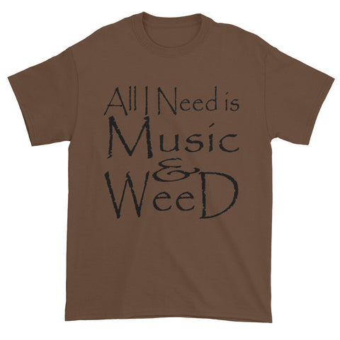 303zTreez T-Shirts Chestnut / S All I Need Short Sleeve T-shirt
