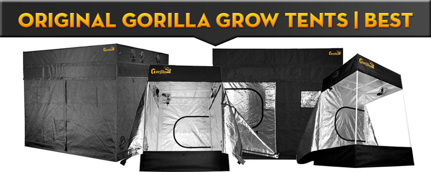 ORIGINAL Gorilla Grow Tents | BEST